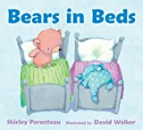 Bears in Beds, Shirley Parenteau, 0763670987