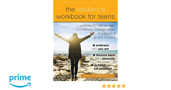 Could Growth Mindset Help Teens Cope >> Amazon Com The Resilience Workbook For Teens Activities To Help