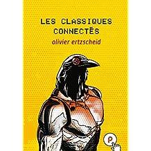 Les Classiques connectés (Temps Réel) (French Edition)