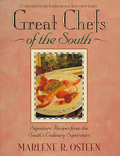 [Great Chefs of the South: From the Television Series Great Chefs of the South] (By: Marlene Osteen) [published: August, 1997]