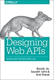 img - for Designing Web APIs: Building APIs That Developers Love book / textbook / text book