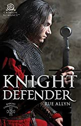 Knight Defender (The Knight Chronicles Book 3)