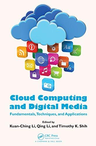 Download Cloud Computing and Digital Media: Fundamentals, Techniques, and Applications Pdf