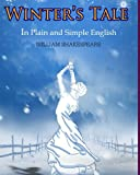 Image of The Winter's Tale In Plain and Simple English: A Modern Translation and the Original Version