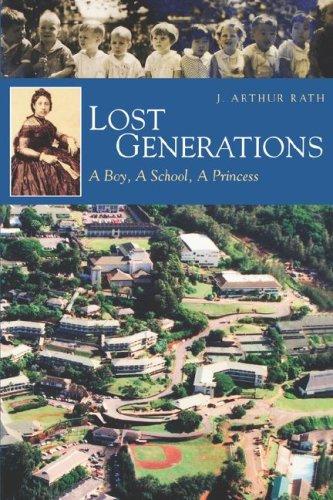 Download Lost Generations: A Boy, a School, a Princess (A Latitude 20 Book) pdf epub