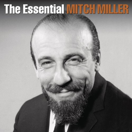 The Essential Mitch Miller