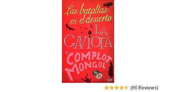 Las batallas en el desierto / La gaviota / El complot mongol (18 Para Los 18) (Spanish Edition): Fondo de Cultura Económica: 9786071602329: Amazon.com: ...