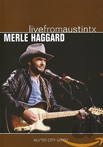 Merle Haggard - Live from Austin, - Tx Stores Austin