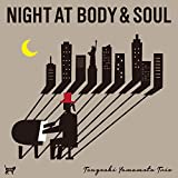 NIGHT AT BODY & SOUL ボディ&ソウルの夜