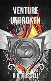 Venture Unbroken (The Venture Books Book 3)