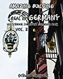 Amazing Building Real In Germany: Sketchbook for Adult Coloring Book Vol.2: Adult Activity Book (Volume 2)