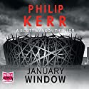 January Window Audiobook by Philip Kerr Narrated by Andrew Wincott