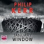 January Window | Philip Kerr