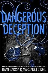 Dangerous Deception (Dangerous Creatures) Paperback