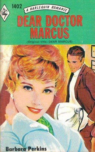Dear Doctor Marcus (Harlequin Romance)