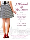 A Weekend with Mr. Darcy (Austen Addicts)