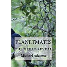 Planetmates: The Great Reveal (Return to Grace) (Volume 6)