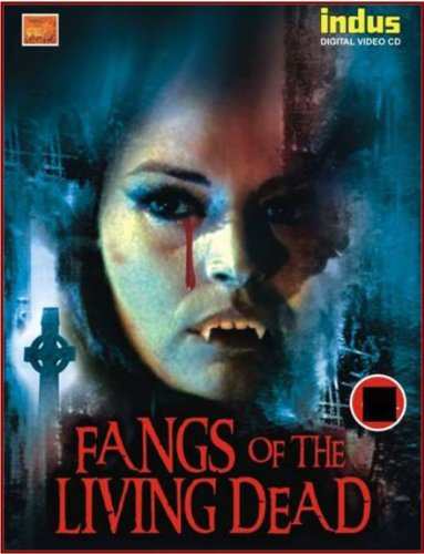 Amazon In Buy Fangs Of The Living Dead Dvd Blu Ray Online At Best