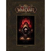 World of Warcraft: Chroniken Bd. 1