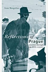 Reflections of Prague: Journeys through the 20th century Hardcover