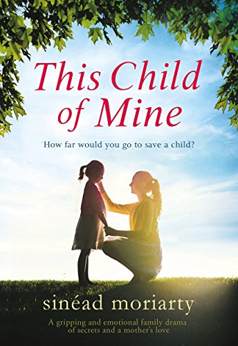 This Child of Mine: A gripping and emotional family drama of secrets and a mother's love cover