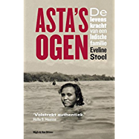 Asta's ogen: de levenskracht van een Indische familie