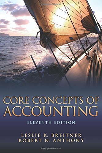Core Concepts of Accounting (11th Edition)
