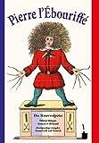 Der Struwwelpeter - Pierre l'Ébouriffé: Édition bilingue: français et allemand - Zweisprachige Ausgabe: Französisch und Deutsch