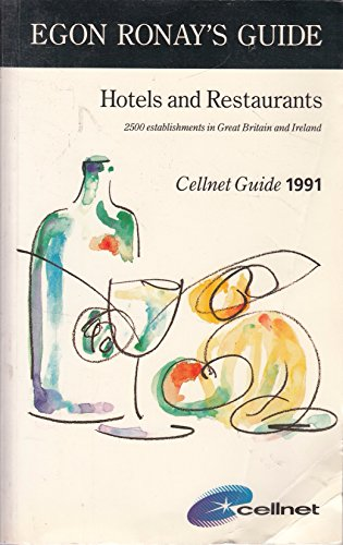 Egon Ronay's Guide: Hotels and Restaurants of Great Britain and Ireland, 1991 (EGON RONAY'S GUIDE...