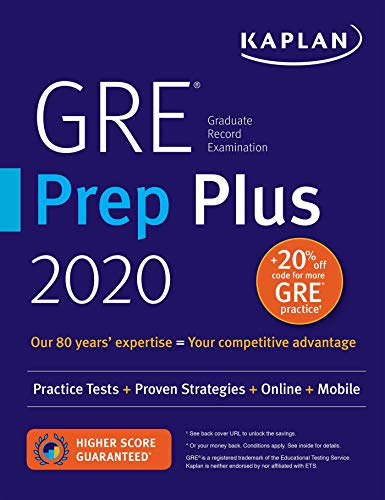 GRE Prep Plus 2020: Practice Tests + Proven Strategies + Online + Video + Mobile (Kaplan Test Prep)