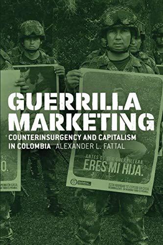 Guerrilla Marketing: Counterinsurgency and
