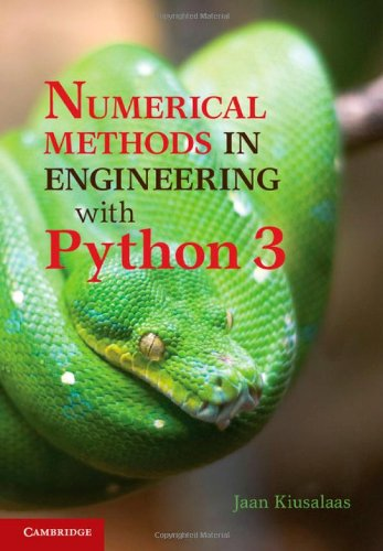 Book cover of Numerical Methods in Engineering with Python 3 by Jaan Kiusalaas