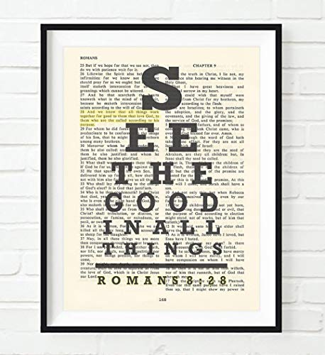 Vintage Bible verse scripture – Eye chart -See the Good in All Things – All things work for Good – Romans 8:28 Christian ART PRINT, UNFRAMED, dictionary wall & home decor poster, Inspirational gift