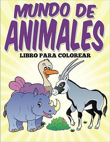 Uncle G - Libro Para Colorear: Mundo De Animales