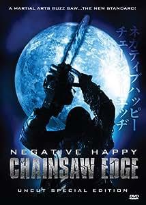 Negative Happy Chainsaw Edge