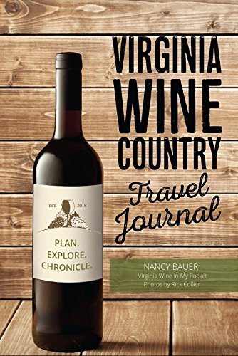 Virginia Wine Country Travel Journal (SIGNED FIRST EDITION)