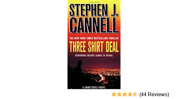three shirt deal cannell stephen j