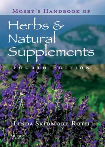 Mosby's Handbook of Herbs & Natural Supplements - E-Book Dietary Natural Supplements And Herbs
