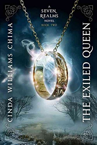 [The Exiled Queen: The Seven Realms Series Book 2] (By: Cinda Williams Chima) [published: November, 2011]