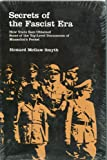 Secrets of the Facist Era, Howard McGaw Smyth, 0809306964