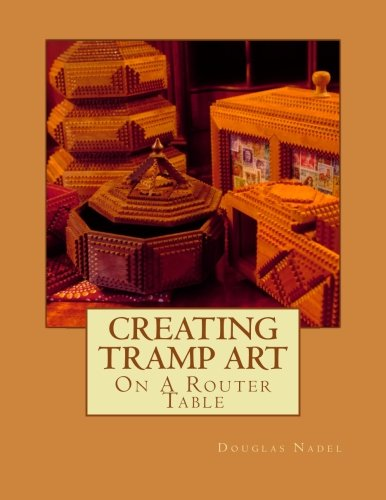 Tramp Art Box (Creating Tramp Art on a Router Table)