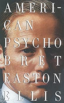 American Psycho (Vintage Contemporaries) by [Ellis, Bret Easton]