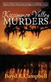 Kissimmee Valley Murders, Boyd Campbell, 0615689868
