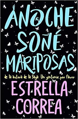 Anoche soñé mariposas - Estrella Correa (Rom) 51VxJbtbQgL._SX326_BO1,204,203,200_