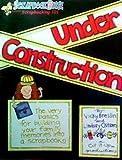 Scrapbooking 101: Under Construction