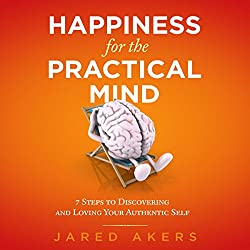 Happiness for the Practical Mind