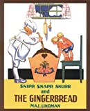 Snipp, Snapp, Snurr and the Gingerbread, Maj Lindman, 0807574937