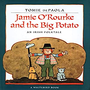 Jamie O'Rourke and the Big Potato Audiobook