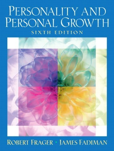 Personality and Personal Growth (6th Edition) by Frager Ph.D., Robert, Fadiman Ph.D., James (2005) Hardcover