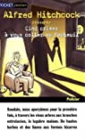 Alfred Hitchcock présente : Cinq crimes à vous coller au fauteuil par Matheson